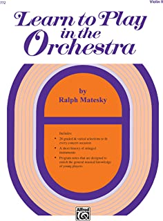 Learn to Play in the Orchestra, Bk 1: Violin II
