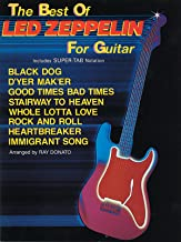The Best of Led Zeppelin for Guitar: Includes Super TAB Notation (The Best of... for Guitar Series)