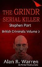 Grindr Serial Killer: Serial Killer Stephen Port of Great Britain (British Criminals Book 2) (English Edition)