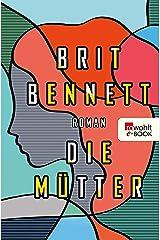 Die Mütter (German Edition) eBook Kindle