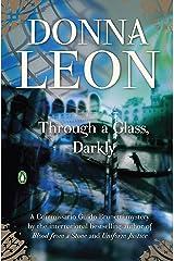Through a Glass, Darkly (Commissario Brunetti Book 15) Kindle Edition