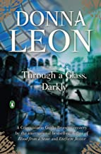 Through a Glass, Darkly (Commissario Brunetti Book 15)