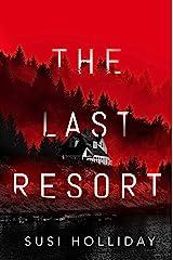 The Last Resort Kindle Edition