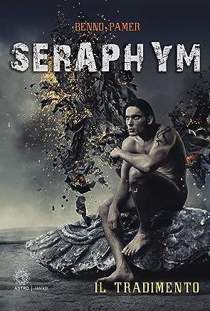Seraphim. Il tradimento
