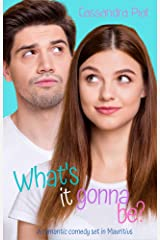 What's it gonna be?: A laugh-out-loud romantic comedy set in Mauritius Kindle Edition