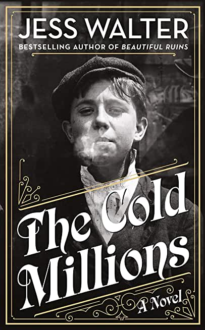 The Cold Millions (English Edition)