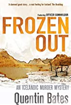 Frozen Out (Gunnhildur Mystery Book 1) (English Edition)