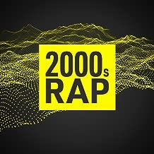 2000s Rap [Explicit]