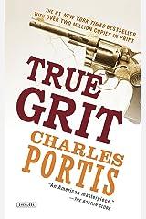 True Grit by Charles Portis (30-Oct-2012) Paperback Paperback