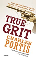 True Grit by Charles Portis (30-Oct-2012) Paperback