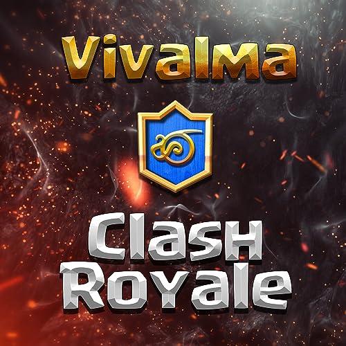 Clash Royale by Vivalma on Amazon Music - Amazon com