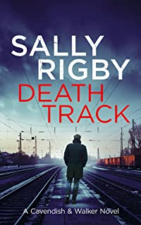 Death Track: A Cavendish & Walker Novel - Book 3