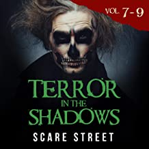 Terror in the Shadows, Volumes 7-9: Scary Ghosts, Paranormal & Supernatural Horror Short Stories Anthology