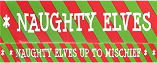 Red Green Naughty Elf Caution Tape Christmas Xmas Festive Banner Decoration Fun Family Fun Idea