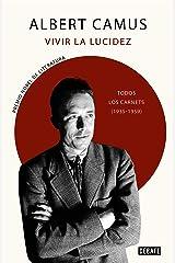 Vivir la lucidez: Todos los Carnets (1935-1959) (Spanish Edition) eBook Kindle