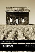 Mientras agonizo (El libro de bolsillo - Bibliotecas de autor - Biblioteca Faulkner)