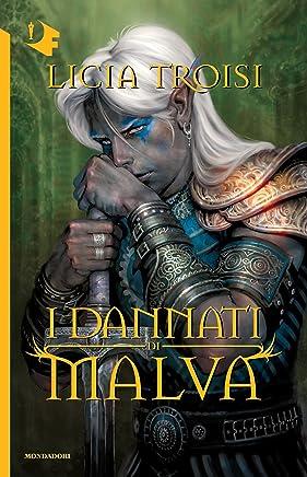 I dannati di Malva (Oscar bestsellers Vol. 2103)