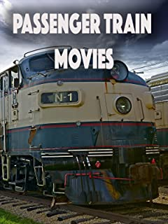 Passenger Train Movies