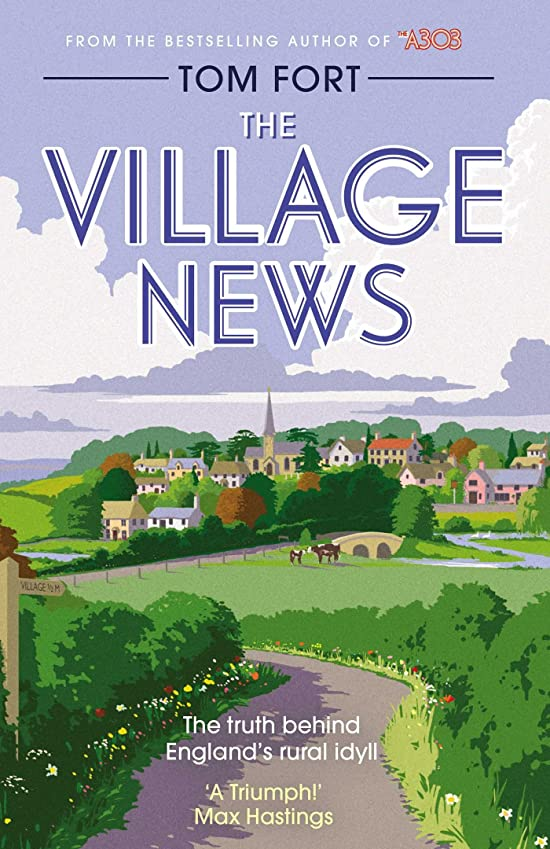 時代抽象化じゃがいもThe Village News: The Truth Behind England's Rural Idyll (English Edition)