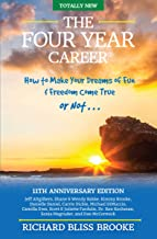 Richard Bliss Brook's The Four Year Career: 11th Anniversary Edition; The Perfect Network Marketing Recruiting & Belief Building Tool; MLM Made Easy; Master Direct Sales