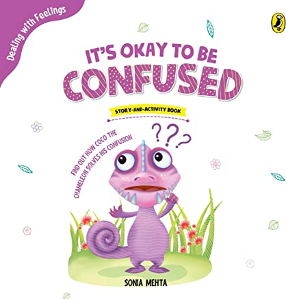It's Okay to Be Confused