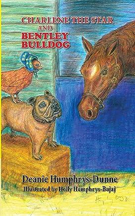 Charlene the Star and Bentley Bulldog: Volume 3