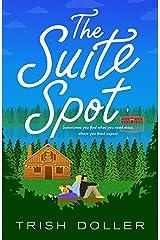 The Suite Spot Kindle Edition