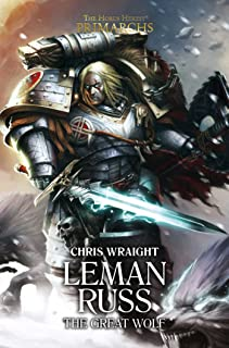 Leman Russ: The Great Wolf (Volume 2)