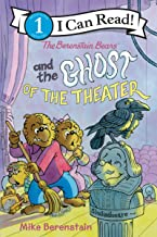 The Berenstain Bears and the Ghost of the Theater (I Can Read Level 1)