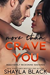 More Than Crave You (Reed Family Reckoning Book 4) Kindle Edition
