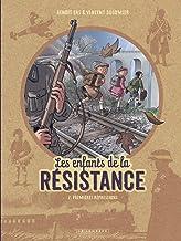 Livres Les Enfants de la Résistance - tome 2 - Premières répressions PDF