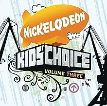 Nickelodeon Kids' Choice Volume 3 [Clean]