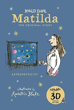 Matilda at 30: Astrophysicist