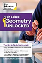 High School Geometry Unlocked: Your Key to Mastering Geometry (High School Subject Review) PDF