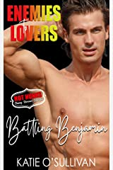 Battling Benjamin : (Enemies to Lovers - Hot Hunks Steamy Romance Collection Book 5) Kindle Edition