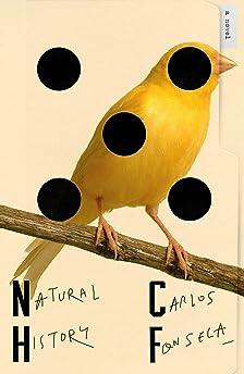 Natural History by Carlos Fonseca