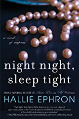Night Night, Sleep Tight: A Novel of Suspense Kindle Edition