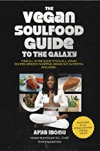 The Vegan Soulfood Guide to the Galaxy