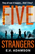 Five Strangers: a gripping psychological thriller for 2021 that you won't be able to put down!