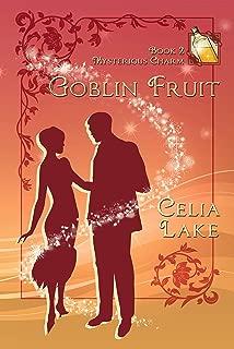 Goblin Fruit (Mysterious Charm Book 2)