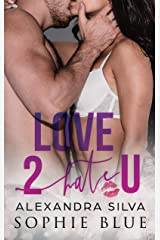 Love 2 Hate U: A Sweet Vine Enemies to Lovers Romance Kindle Edition