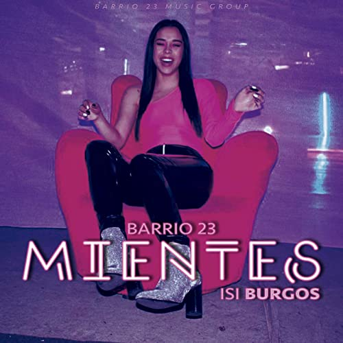 Amazon.com: Mientes (feat. Isi Burgos) [Explicit]: Barrio 23 ...