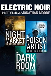 Electric Noir: Three Thrillers by Jonathan Moore