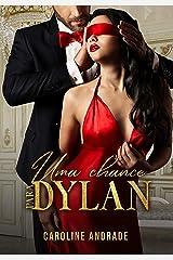 Uma chance para Dylan eBook Kindle