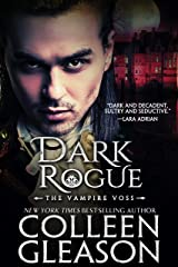 Dark Rogue: The Vampire Voss (The Draculia Vampire Trilogy Book 1) Kindle Edition