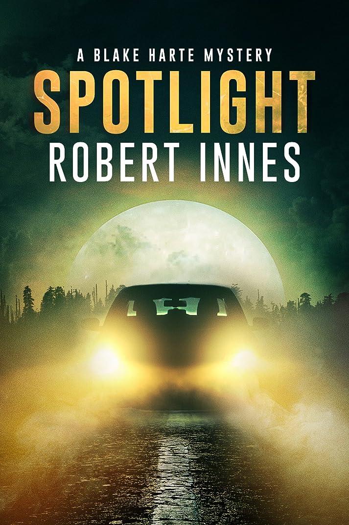 エキス起きて俳優Spotlight (The Blake Harte Mysteries Book 5) (English Edition)