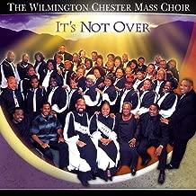 Best the wilmington chester mass choir Reviews