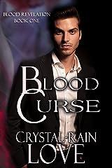 Blood Curse (Blood Revelation Book 1) Kindle Edition