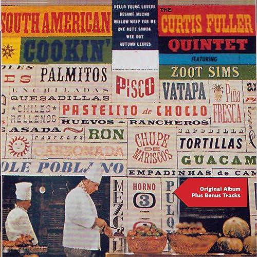 South American Cookin (Original Album Plus Bonus Tracks) de ...