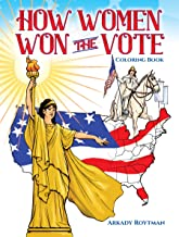 How Women Won the Vote Coloring Book (Dover History Coloring Book)